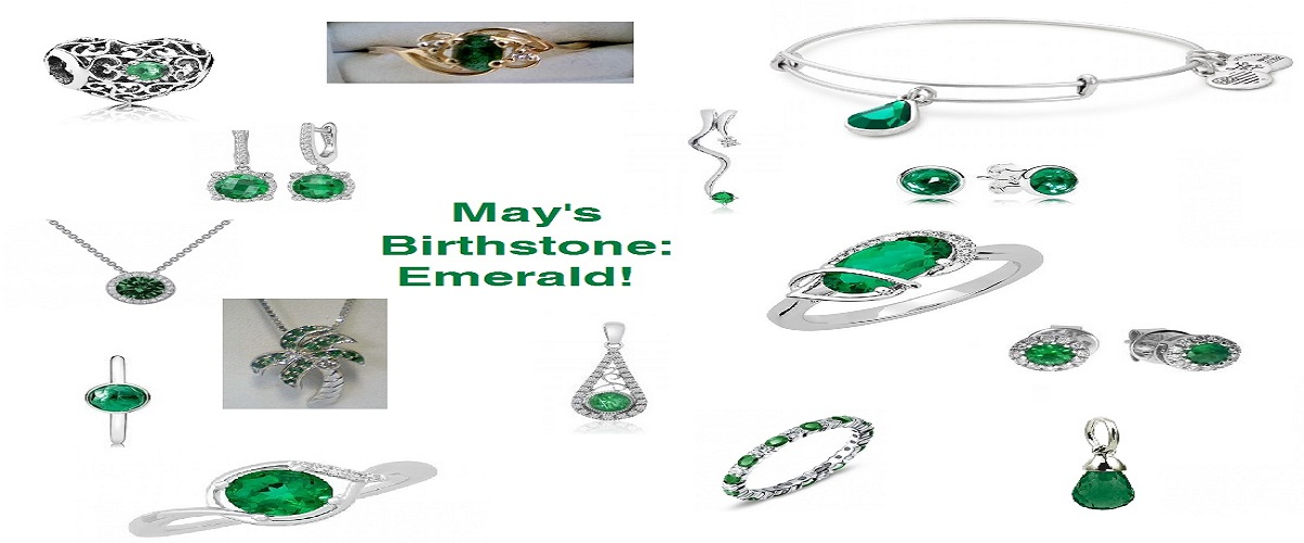 May's Birthstone:  the EMERALD! -