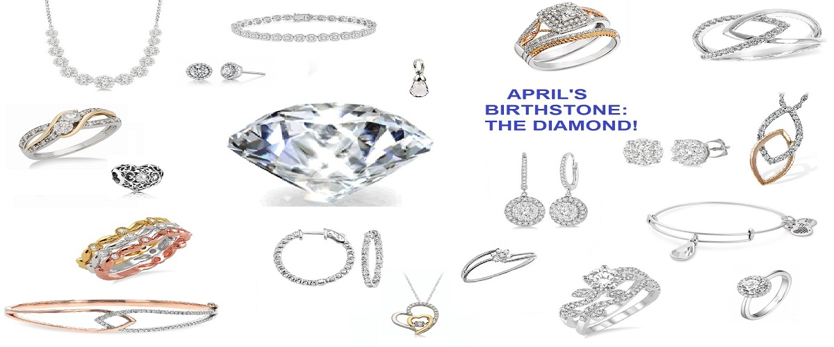 April's Birthstone:  The DIAMOND! -