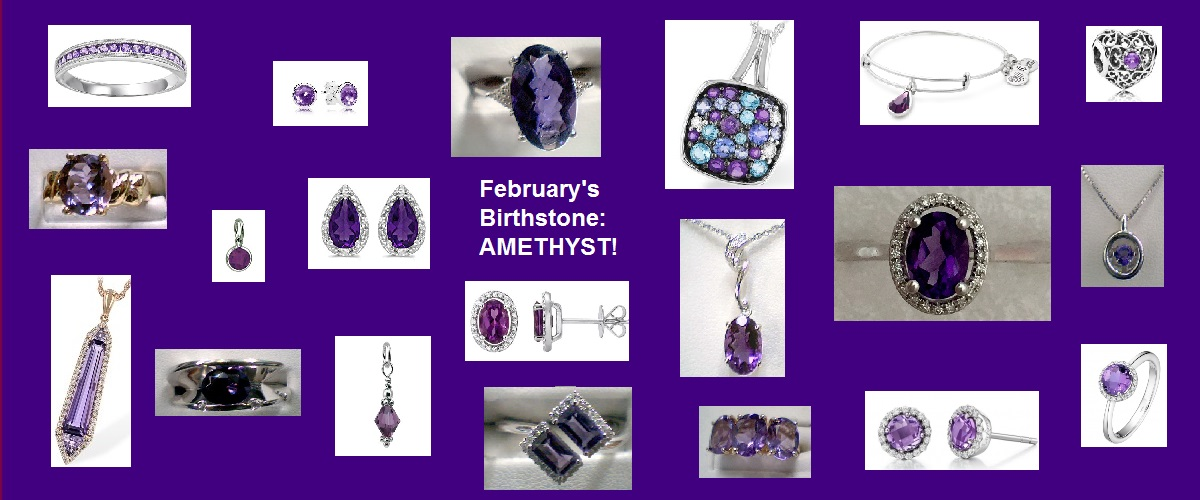February's Birthstone:  AMETHYST! -